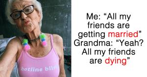 honest grandma lines